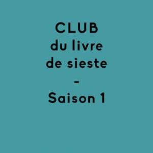 Club du livre de sieste Saison 1