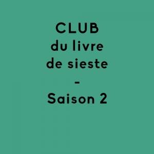 Club du livre de sieste saison 2